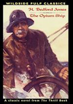 Pulp Classics: The Opium Ship