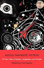 Agog! Fantastic Fiction af Cat Sparks
