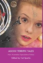 Agog! Terrific Tales af Cat Sparks