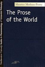 Prose of the World (Studies in Phenomenology and Existential Philosophy Paperba)