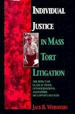 Individual Justice in Mass Tort Litigation