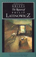 The Return of Philip Latinowicz af Miroslav Krleza
