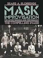 Mask Improvisation for Actor Training & Performance