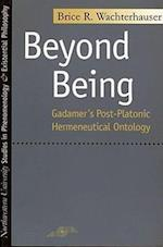 Beyond Being (Studies in Phenomenology and Existential Philosophy)