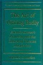 The Art of Writing Badly (Studies in Russian Literature and Theory)