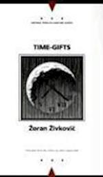 Time Gifts af Zoran Zivkovic