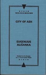 City of Ash af Eugenijus Alisanka