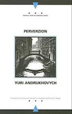 Perverzion (Writings from an Unbound Europe S)