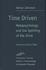 Time Driven (Studies in Phenomenology and Existential Philosophy)