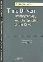Time Driven (Northwestern University Studies in Phenomenology and Existen)