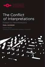 The Conflict of Interpretations (Studies in Phenomenology and Existential Philosophy Paperback)
