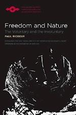 Freedom and Nature (Northwestern University Studies in Phenomenology & Existential Philosophy (Paperback))
