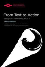 From Text to Action (Studies in Phenomenology And Existenial Philosophy)