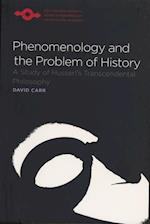 Phenomenology and the Problem of History (Studies in Phenomenology & Existential Philosophy)