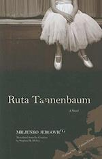Ruta Tannenbaum (Writings from an Unbound Europe (Paperback))