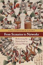 From Scenarios to Networks (Performance Works)
