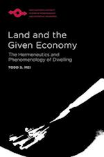 Land and the Given Economy (Studies in Phenomenology and Existential Philosophy)