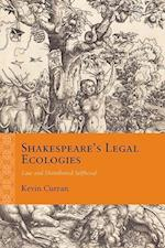 Shakespeare's Legal Ecologies (Rethinking the Early Modern)