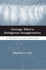 George Eliot's Religious Imagination