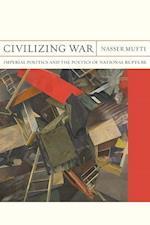 Civilizing War (Flashpoints, nr. 28)