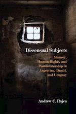 Dissensual Subjects (Critical Insurgencies)