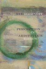 Perception in Aristotle's Ethics (Reading Ancient Philosophy)