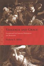 Violence and Grace (Rethinking the Early Modern)
