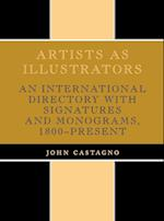 Artists as Illustrators (The Scarecrow art reference series)