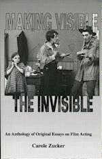 Making Visible the Invisible (Johns Hopkins Studies in the History)