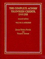 The Complete Actors' Television Credits, 1948-1988 (Complete Actors Television Credits)