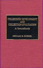 Collection Development and Collection Evaluation