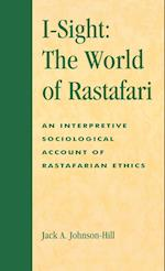 iSight: The World of Rastafari (ATLA MONOGRAPH SERIES, nr. 35)