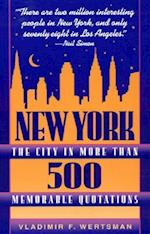 New York, the City in More Than 500 Memorable Quotations