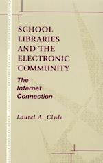 School Libraries and the Electronic Community