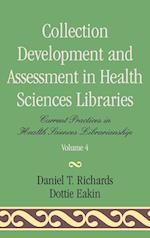 Collection Development and Assessment in Health Sciences Libraries (CURRENT PRACTICE IN HEALTH SCIENCES LIBRARIANSHIP, nr. 4)