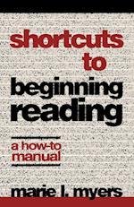 Shortcuts to Beginning Reading