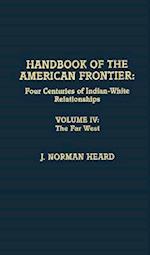 Handbook of the American Frontier, the Far West af Norman J. Heard, Joseph Norman Heard, J. Norman Heard