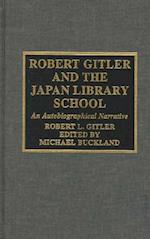 Robert Gitler and the Japan Library School