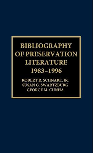Bibliography of Preservation Literature, 1983-1996