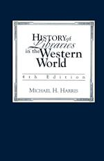 History of Libraries of the Western World
