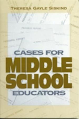 Cases for Middle School Educators