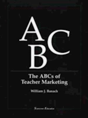 The ABCs of Teacher Marketing