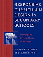 Responsive Curriculum Design in Secondary Schools af Douglas Fisher