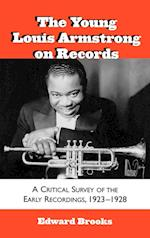 The Young Louis Armstrong on Records (Studies in Jazz, nr. 39)