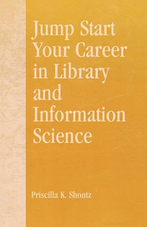 Jump Start Your Career in Library and Information Science