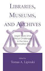 Libraries, Museums and Archives