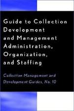 Guide to Collection Development and Management (American Folk Music and Musicians Series, nr. 10)