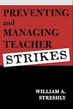 Preventing and Managing Teacher Strikes