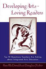 Developing Arts Loving Readers af Douglas Fisher
