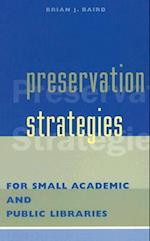 Preservation Strategies for Public Libraries